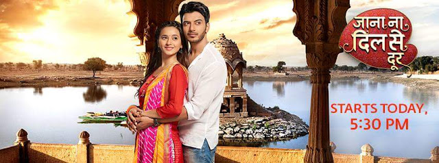 'Jaana Na Dilse Door' Upcoming Star Plus Tv Show Wiki Story,Cast,Promo,Song,Timing