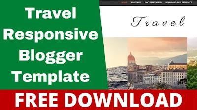 Download Travel Responsive Blog Blogger Template [Free]