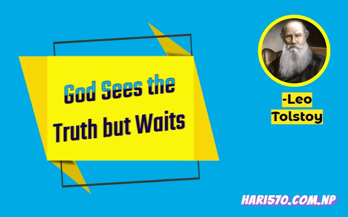 God Sees the Truth but Waits: Exercise Questions & Answers Class 11 English