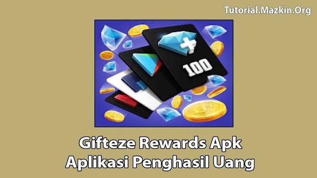 Gifteze Rewards Apk Penghasil Uang