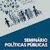 Políticas Públicas serão discutidas durante Seminário em Juazeiro