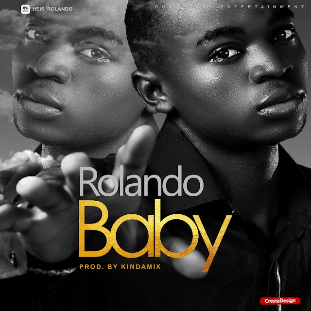MUSIC: Rolando - Baby