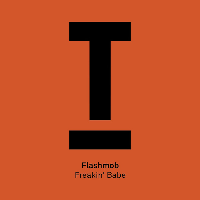 Flashmob Drops New Single 'Freakin' Babe'