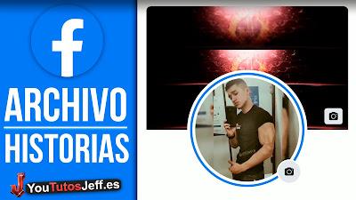 Ver Archivo de Historias Facebook 😏