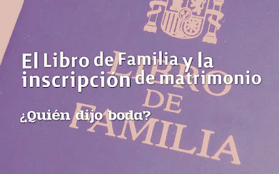El Libro de Familia y la inscripción de matrimonio