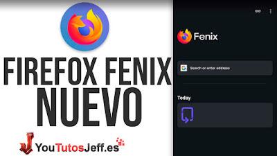 Descargar Nuevo Firefox Fenix, Nuevo Navegador de Mozilla