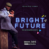 NEW MUSIC: Mista Fave | Bright Future | Mp3 Download