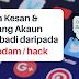 Cara Kesan & Halang Akaun Peribadi Digodam / Hack