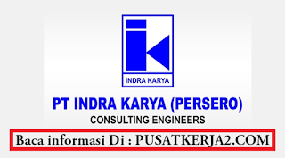 Lowongan Kerja S1 BUMN PT Indra Karya Februari 2020