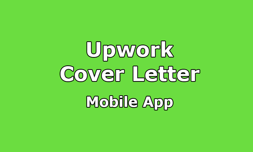 Upwork Cover Sample For Mobile App/ Android App/ IOS Nice Design