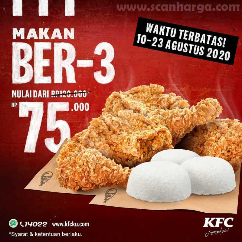 KFC Merdeka -  Promo Paket MAKAN BER-3 dari KFC! 5 ayam + 3 nasi mulai Rp.75.000