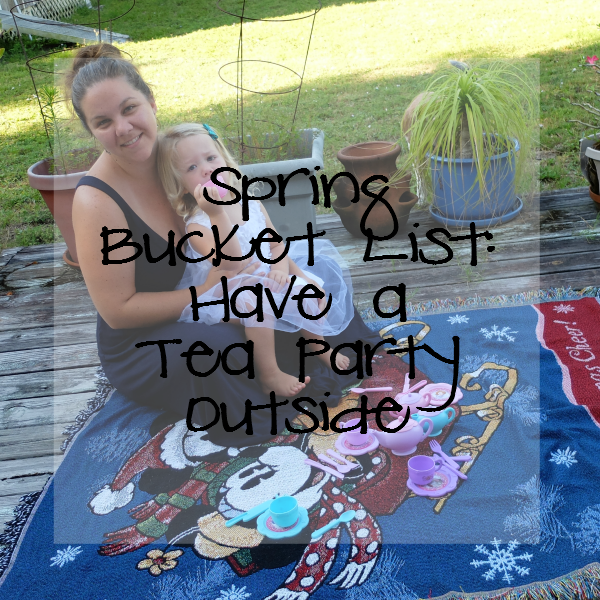 Sweet Turtle Soup: Spring Bucket List - Have a Tea Party Outside