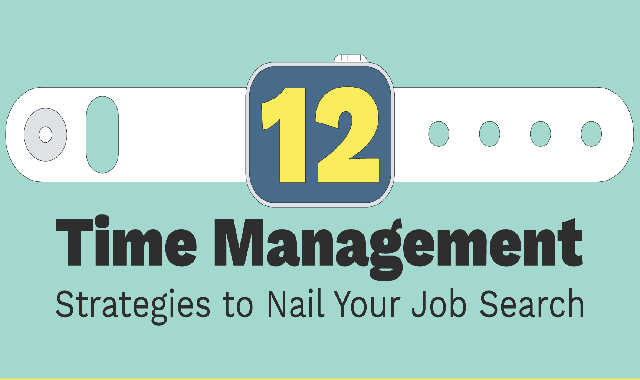 12 Time Management Strategies for Nailing Your Job Search #infographic