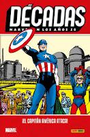 Décadas. Marvel en los años 50 ¡El Capitán América ataca!