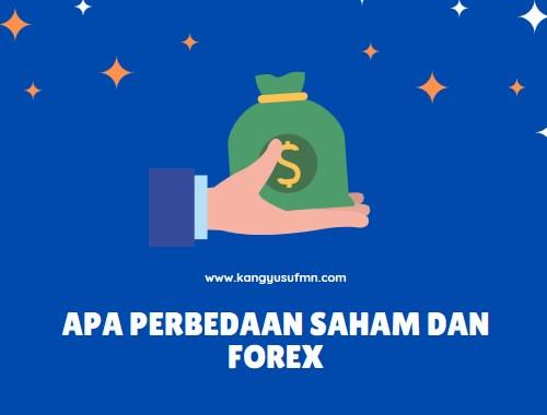 Apa Perbedaan Saham dan Forex