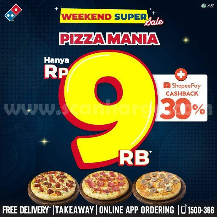 Domino's Pizza Promo Weekend Super Sale – Beli Pizza Mania Hanya Rp 9.000