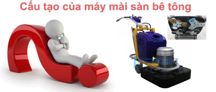 Giải đáp thắc mắc về cấu tạo của máy mài sàn công nghiệp