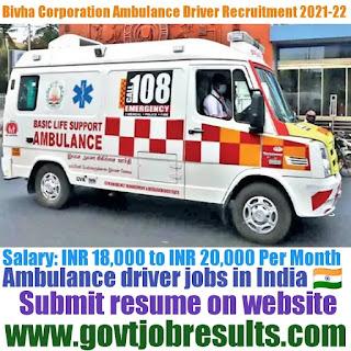 Bivha Corporation Ambulance Driver Recruitment 2021-22