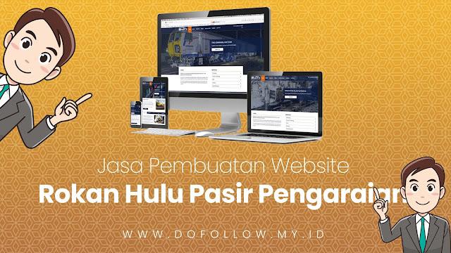 Jasa Pembuatan Website Rokan Hulu Pasir Pengaraian