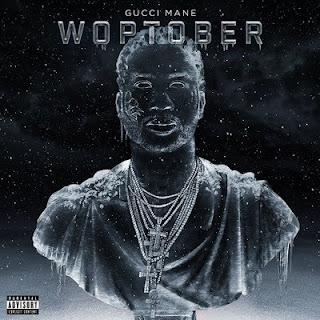 Gucci Mane – Woptober (2016) [WEB] [FLAC]