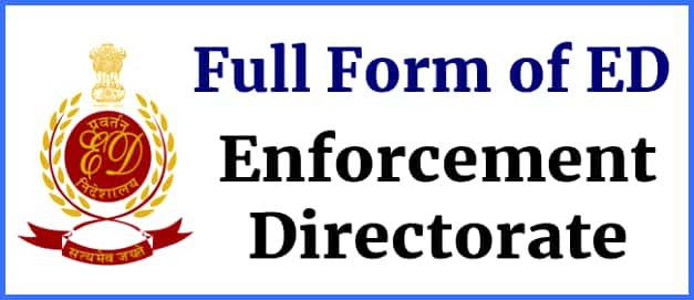 Full form of ED- Enforcement Directorate