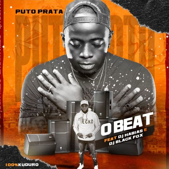 Puto Prata - O Beat feat. Dj Habias & Dj Black Fox