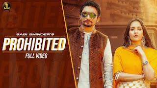 Prohibited Lyrics Sabi Bhinder