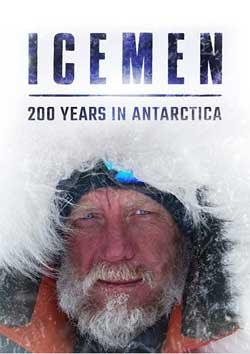 Icemen: 200 Years in Antarctica (2020)