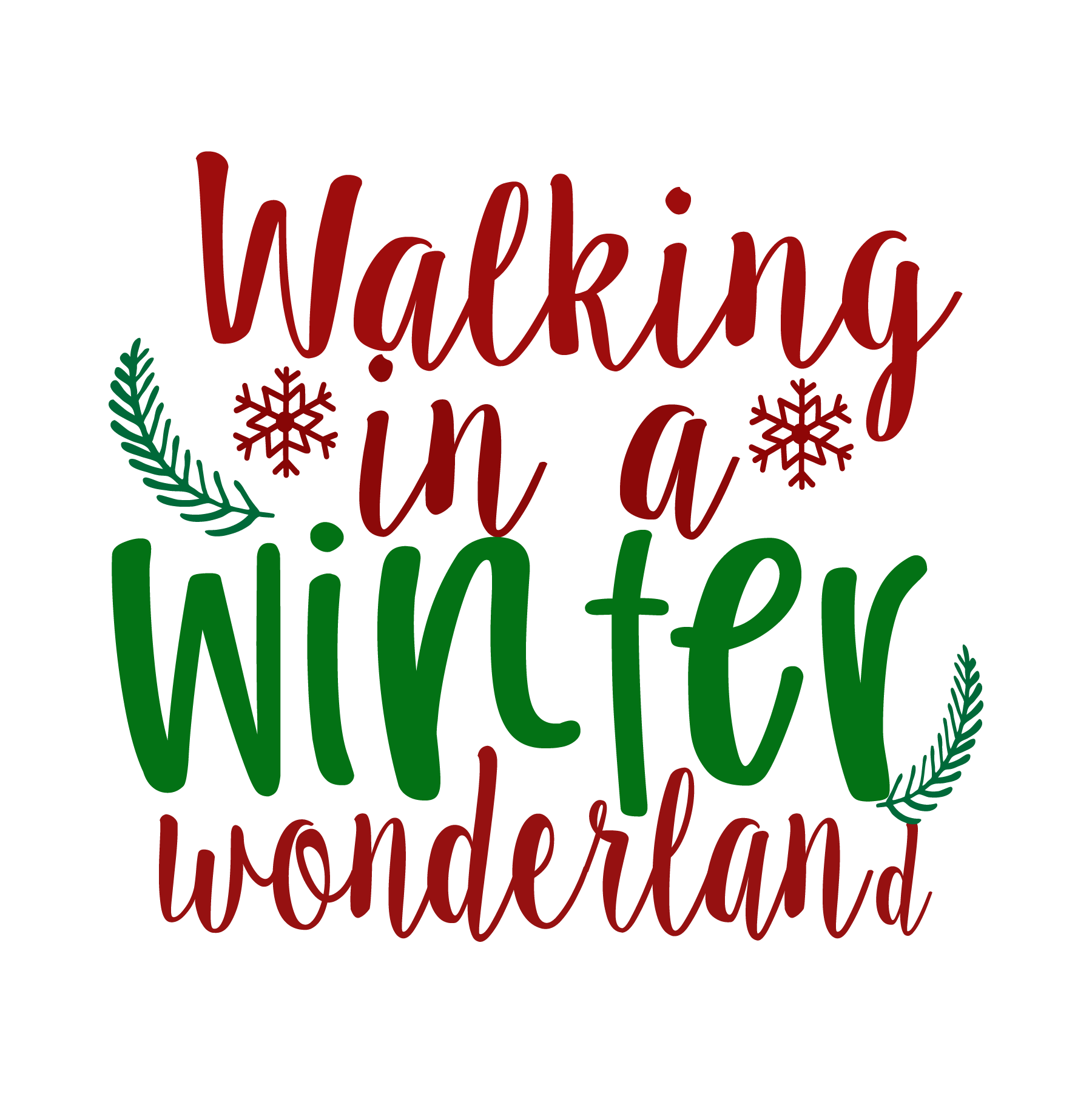 Walking in a Winter Wonderland SVG Cut Files
