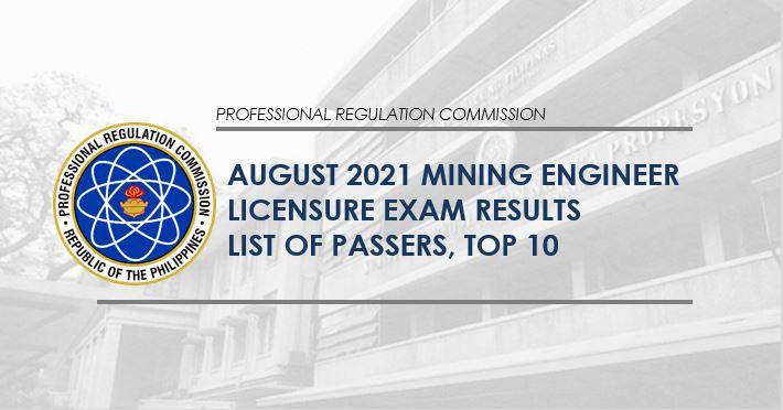 FULL RESULTS: August 2021 Mining Engineer board exam