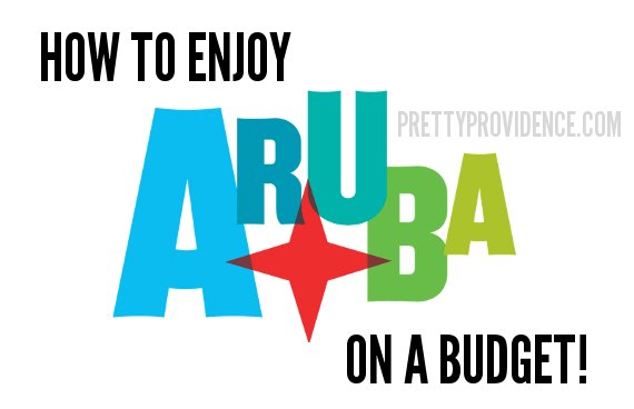 Things to do for free or cheap once you're on the beautiful island of Aruba! www.prettyprovidence.com