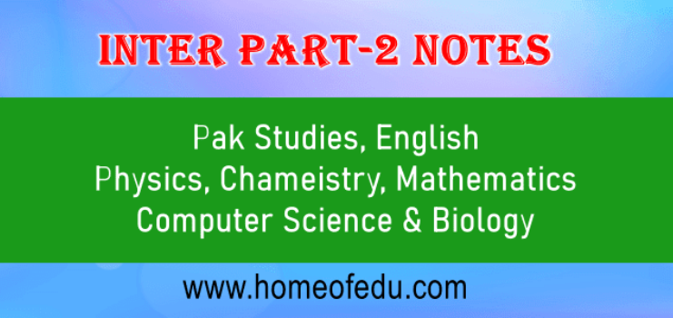 Class 12 Notes For FBISE and Punjab Boards