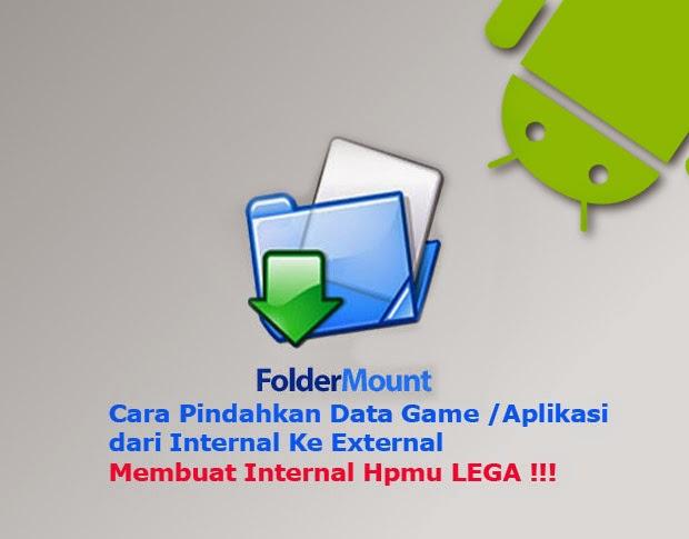 Cara Memindahkan Data Game Menggunakan FolderMount