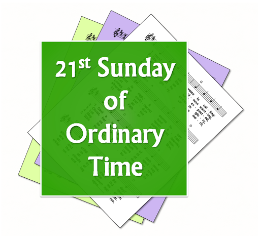 LiturgyTools net: Hymns for the 21st Sunday in Ordinary Time