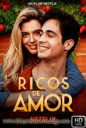 Ricos De Amor [1080p] [Latino-Portugues] [MEGA]
