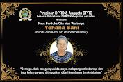"""DPRD Sekadau Ucapkan Turut Berduka Cita atas Wafatnya """"Ibu Yohana Sani"""" Ibunda dari Aron Bupati Sekadau"""