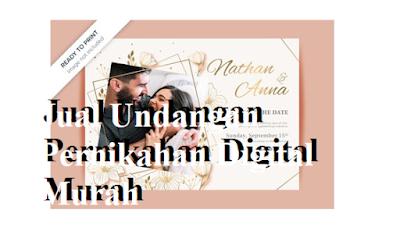 Jual Undangan Pernikahan Digital Murah