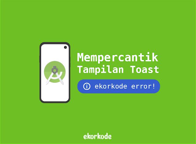 android studio mengubah toast