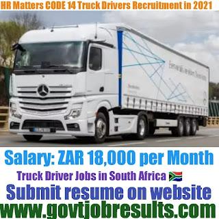 HR Matters CODE 14 Truck Driver Recruitment 2021-22