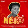 [Music] Aijay - Hero (prod. young yeayo) #Arewapublisize