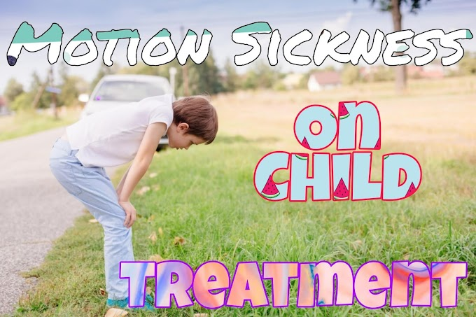 Motion Sickness Child Remedy | Treat The Sickness