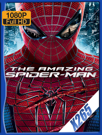 The Amazing Spider-Man [2012] 1080P Latino [X265_ChrisHD]