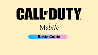 Call Of Duty Mobile: 9 Tips & Tricks | A Basic Guide for beginners!