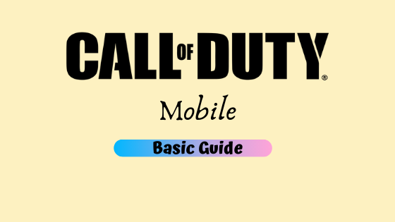 Call Of Duty Mobile: 9 Tips & Tricks   A Basic Guide for beginners!
