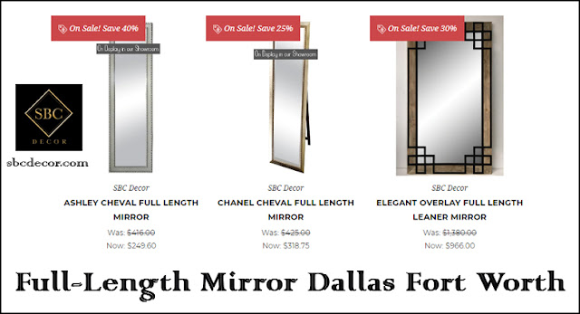 Full Length Mirror Dallas Ft Worth