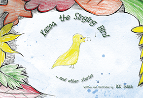 Front cover of Kazoo, the Singing Bird … and other stories by D.T. Ihaza (published by The Manuscript Publisher, 2020)