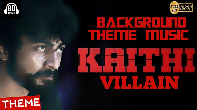 Kaithi - 8D_Mass Villain BGM | Background Theme Music - Mp3 Download