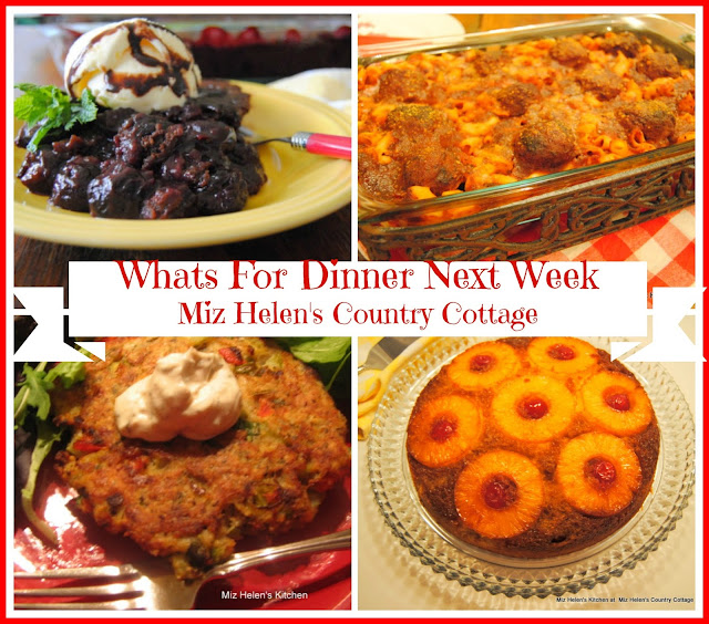 Whats For Dinner Next Week 2-5-17 at Miz Helen's Country Cottage