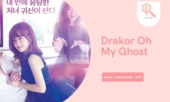 Drakor Oh My Ghost