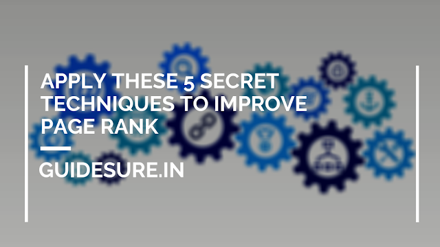 Apply These 5 Secret Techniques To Improve Page Rank